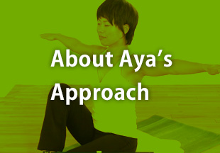 About Aya's Approach