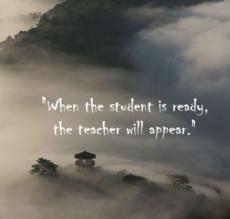「弟子に準備ができたとき、師が現れる」